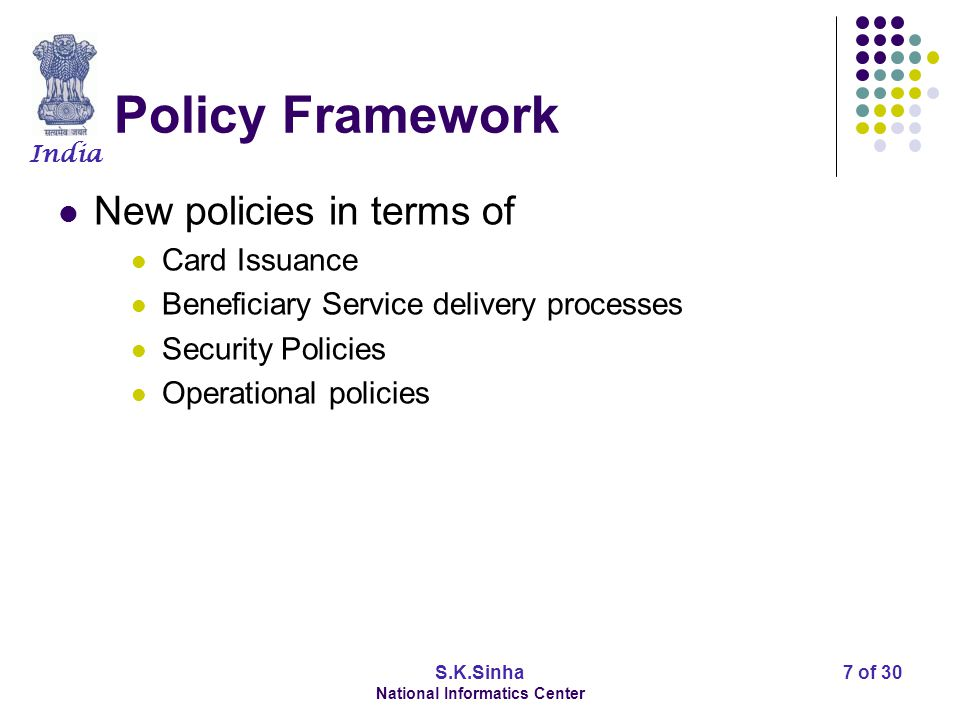 India S.K.Sinha National Informatics Center 8 of 30 Legal/Statutory framework Provisioning of Acts, Rules and Regulations to institutionalize the new technology Amendments of existing laws