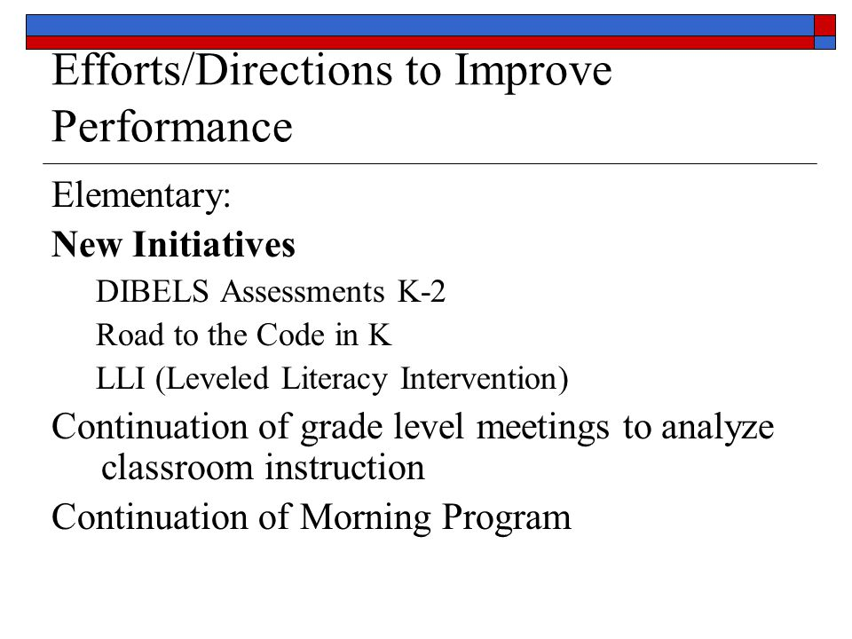 Middle School Focus on Content Area Literacy Implementation of Co teaching model Refocus of Corrective Reading to primary grades Summer Program including SWD