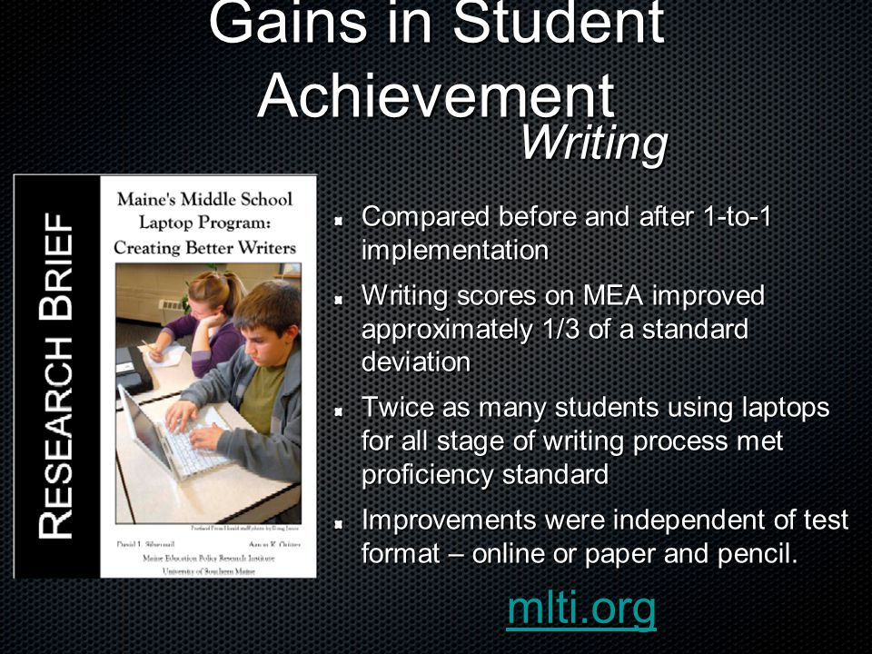 Gains in Student Achievement 2-year study that included professional development for teachers in experimental group Improvement in teachers knowledge and practice with technology Improvement in students scores on tests designed for study and on MEAs.