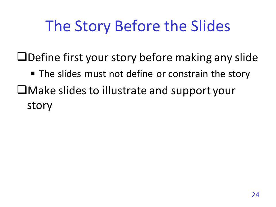 Slide Template Avoid overloaded templates Frequent with some companies that like to justify a costly graphical identity Unless you have a graphical talent, keep it simple Make a clear distinction between the title and the rest Do not use complex headers or footers No need to give the presentation title, affiliation, authors list, company logo, etc.