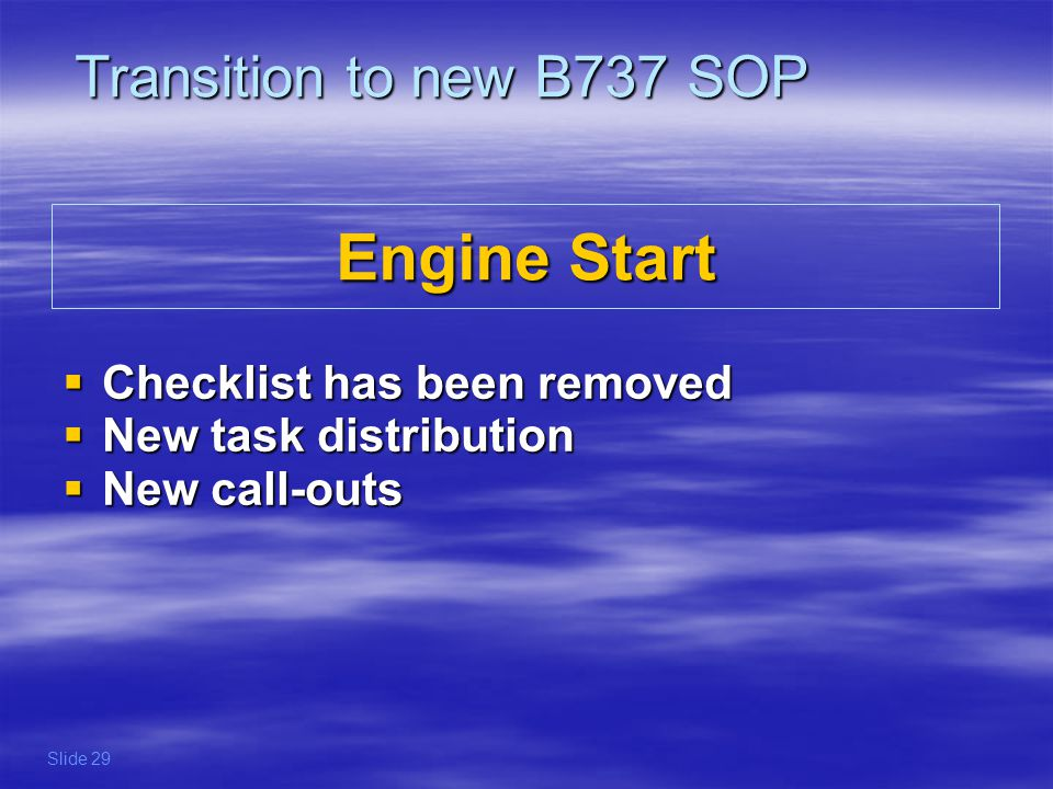 The Before Start Checklist below the line has been suspended.