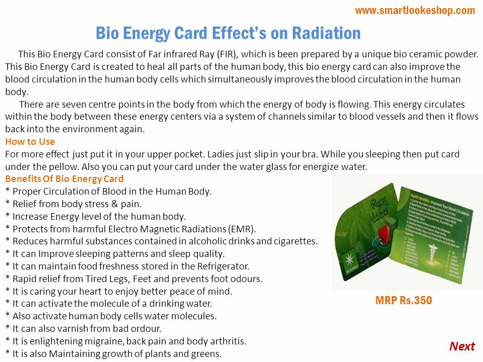 This Bio Energy Card consist of Far infrared Ray (FIR), which is been prepared by a unique bio ceramic powder.