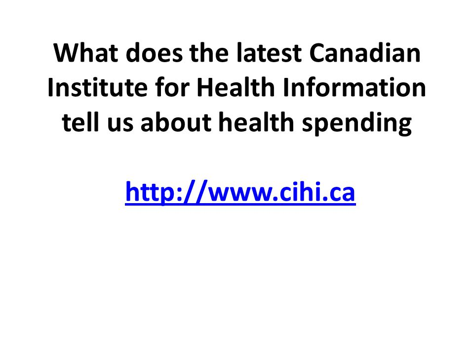 What does the latest CIHI report tell us about health spending Public health care spending is taking a slightly larger share of our economy and of provincial government spending compared with 10 to 20 years ago However, health care costs have been falling for the past 2 years as a share of the economy and of provincial spending – The Cost curve bent 2-3 years ago.