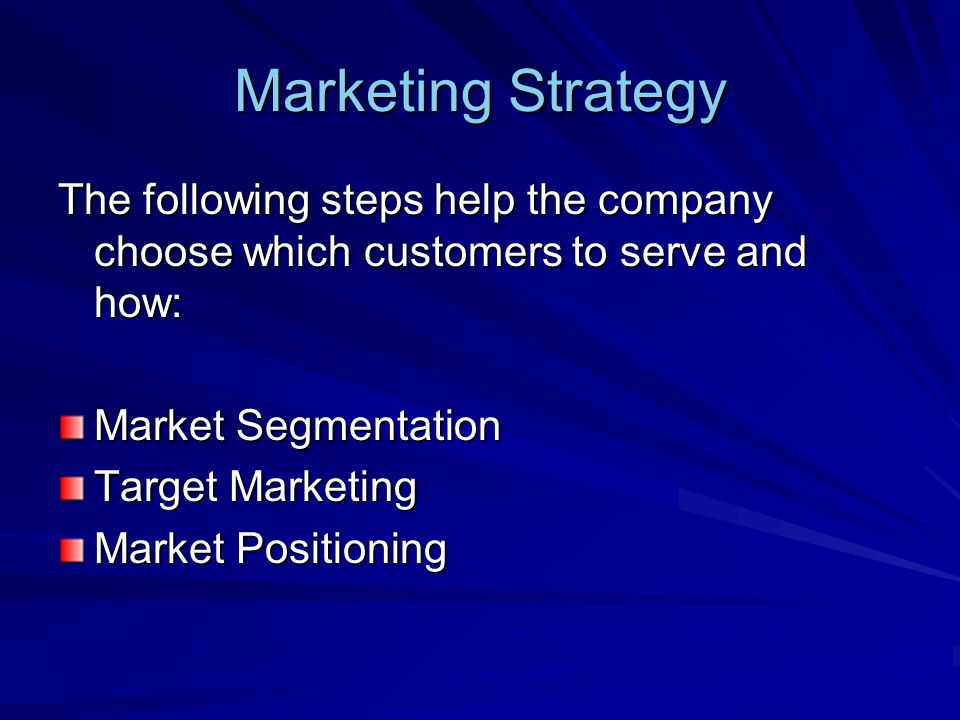 Market Segmentation The process of dividing a market into distinct groups of buyers with different needs, characteristics, or behavior who might require separate products of marketing programs.