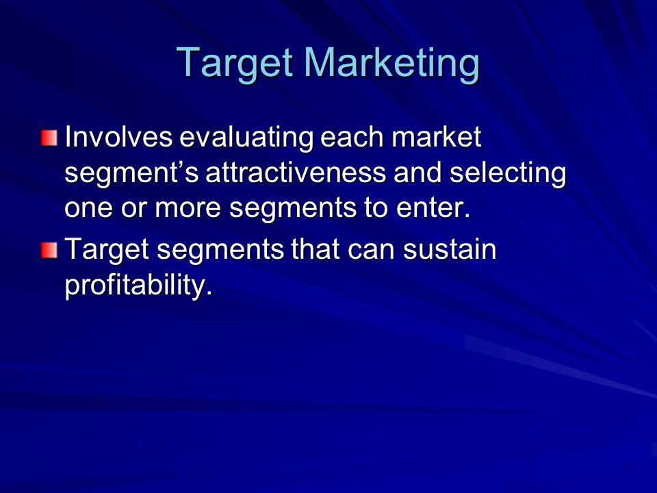 Market Positioning Arranging for a product to occupy a clear, distinctive, and desirable place relative to competing products in the minds of target consumers.
