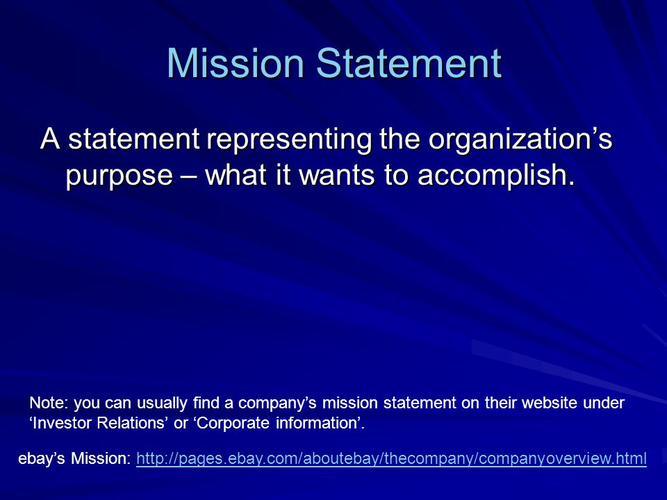 Mission Statement Guidelines Should be market oriented and defined in terms of customer needs.