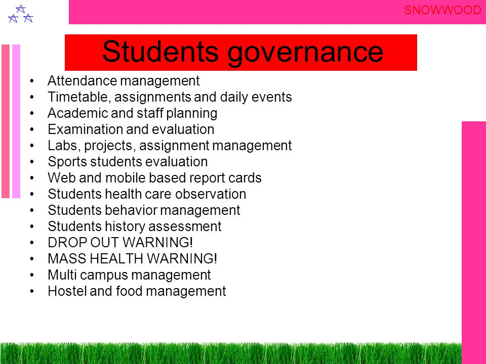 SNOWWOOD Staff Governance Staff academic schedules planning Course and schedules planning Monitoring and measuring course Students performance management Staff leave and replacement Staff payroll Non teaching staff work planning Staff resource planning and requirement Staff and parents communication module Staff and students communication module Staff circular and management communication