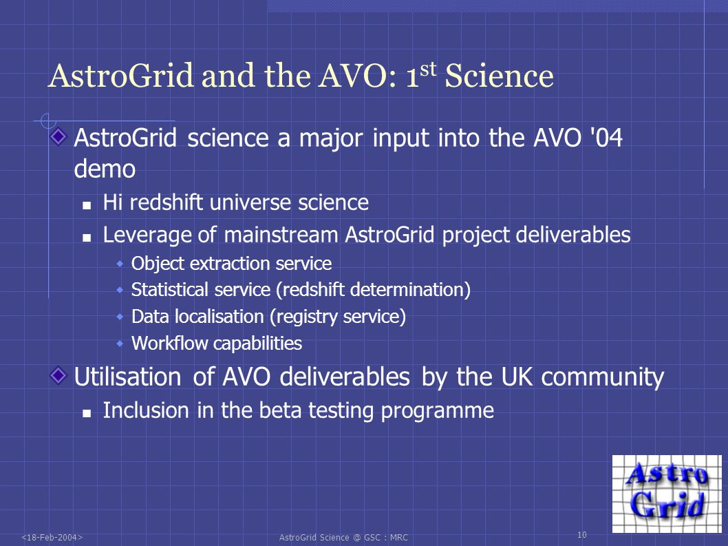 AstroGrid Science @ GSC : MRC 11 AVO Demo:
