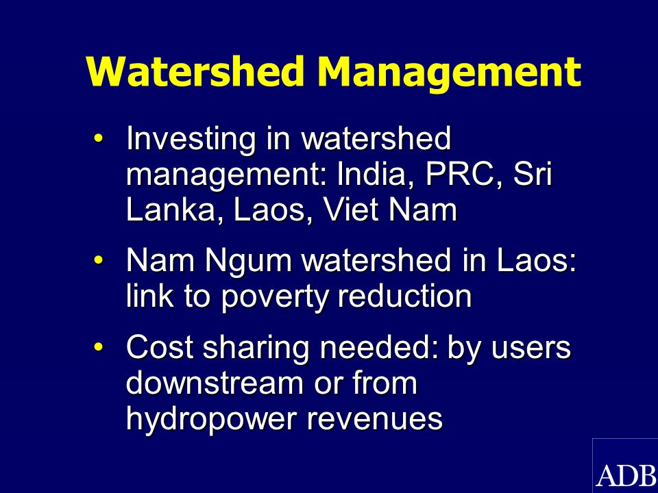 Watershed Markets Downstream water users pay for watershed protection and land management upstream IIED study reviewed 61 efforts in 22 countriesIIED study reviewed 61 efforts in 22 countries Intermediaries mostly NGOs and government, little PSPIntermediaries mostly NGOs and government, little PSP