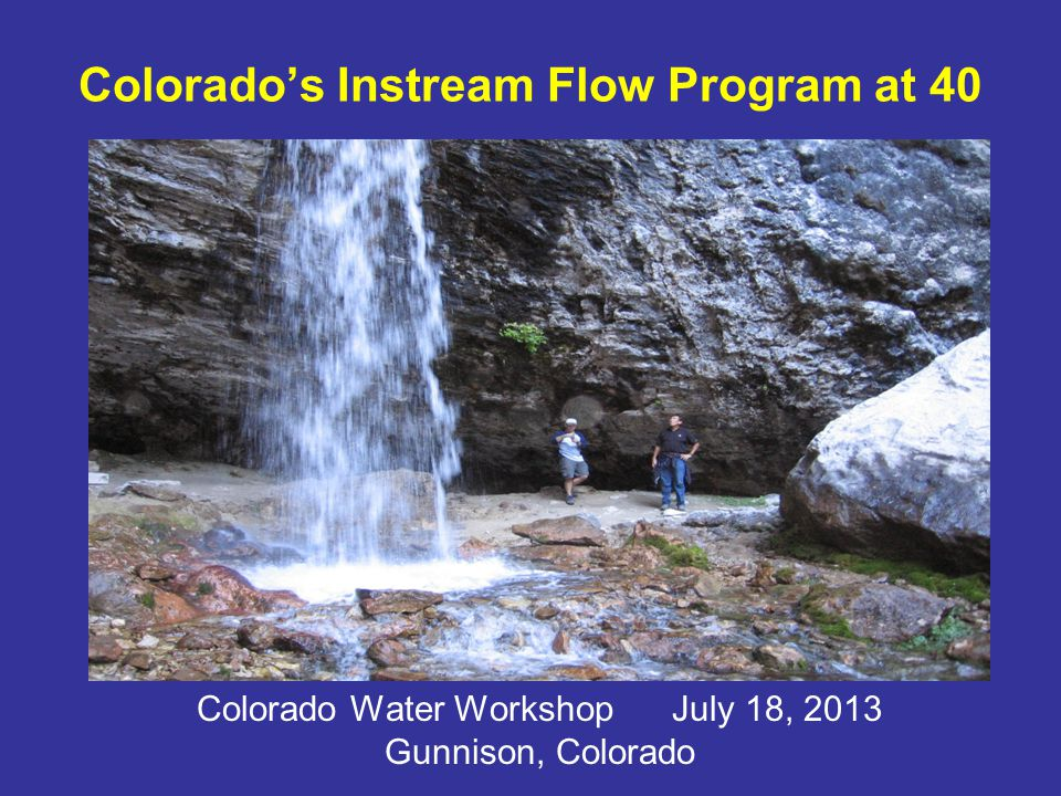 Since 1973, the CWCB has Appropriated instream flow water and natural lake level rights on close to 1,500 stream segments, covering 9,005 miles of stream, and 480 natural lakes Acquired Over 25 water right donations or long-term contracts for water totaling 500 cfs and 9,344 AF