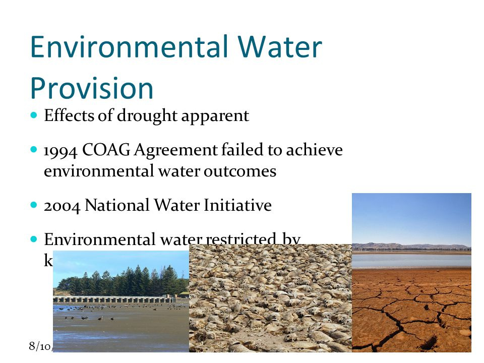 8/10/10 Environmental Water Allocation Program 2004-2009 Scope – national but MDB emphasis Objectives Better managing developed systems.