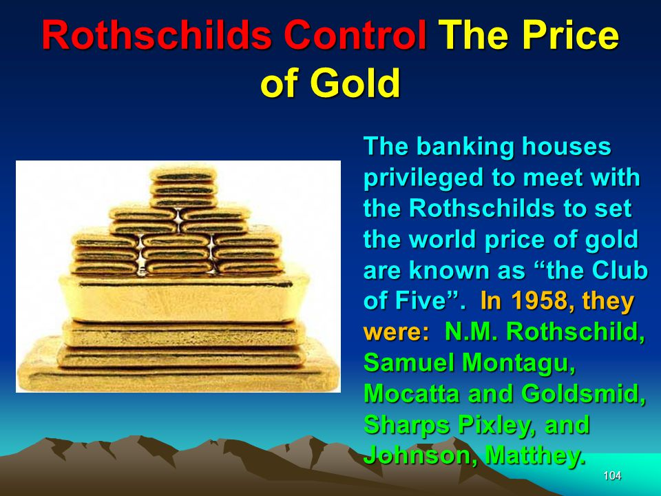 105 The Rothschilds And The Lord Mayor Of London Since 1820 the Lord Mayors of London have been chosen by the Rothschilds