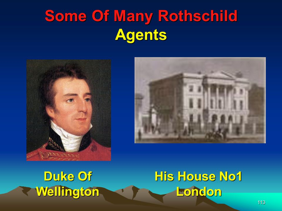 114 Some Of Many Rothschild Agents .