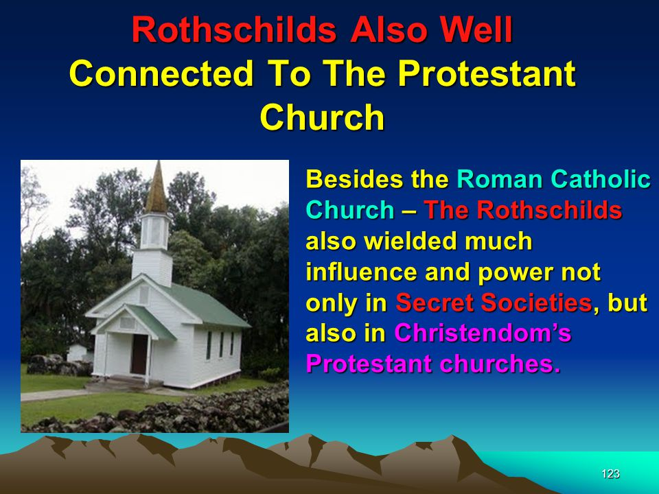 Rothschilds Also Well Connected To The Protestant Church 124 The Salvation Army under the suggestion of the Rothschilds adopted the Red Shield (Roth-red)