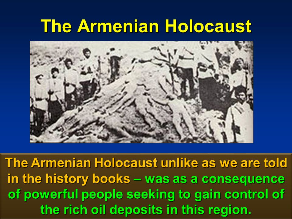 The Armenian Holocaust 126 The American oil business itself was to be mastered and monopolized by John D.