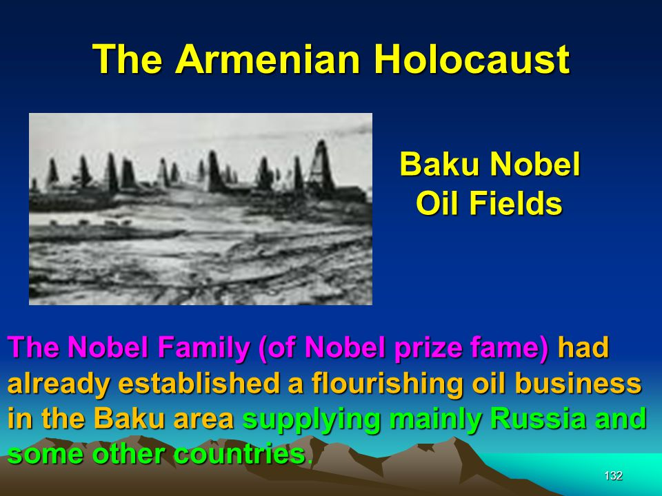 The Armenian Holocaust 133 The Rothschilds saw the potential of this rich area for competing with the Rockefellers for world dominance in the supply of oil.