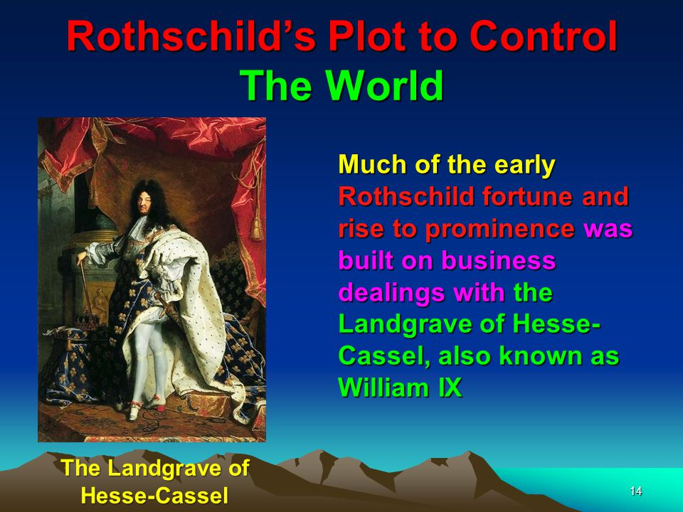 15 Rothschilds Plot to Control The World Mayer Amschel Bauer began hanging out a red hexagram in front of his house – hence the name Rothschild from the German (Rot = Red & schild = shield) – The sign of the red shield.