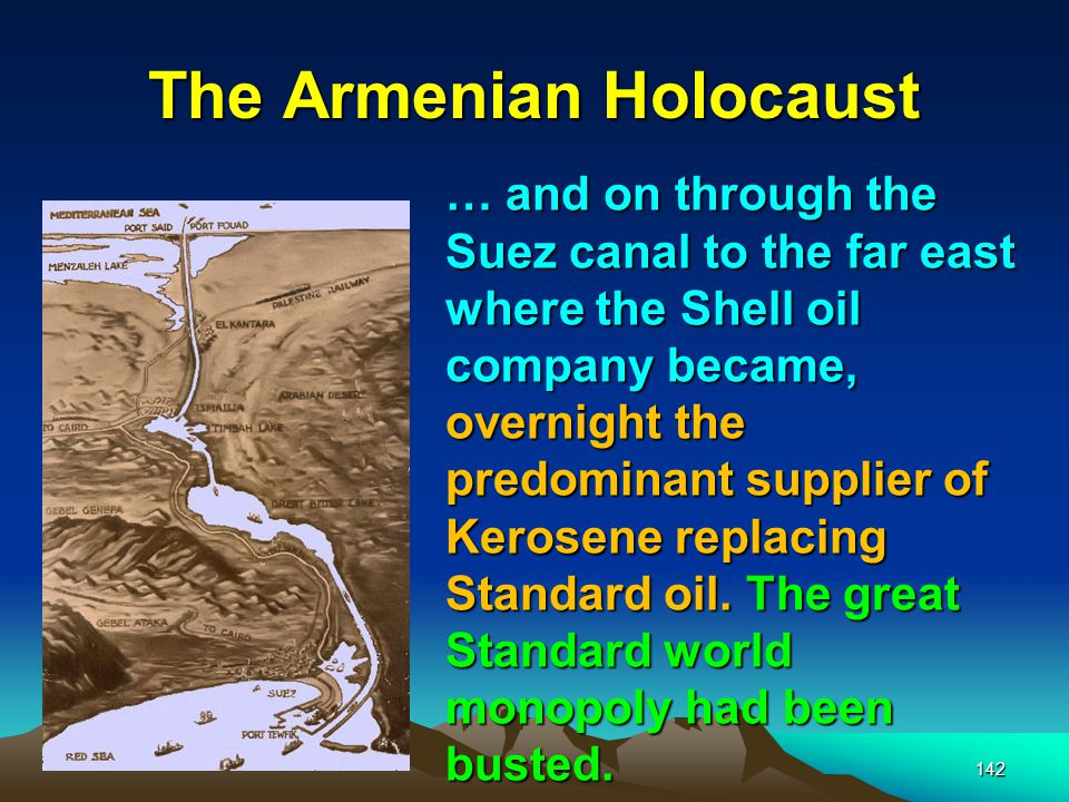 143 The Armenian Holocaust Batum – on the Black Sea Three years after Shell joined Royal Dutch, production at Baku would come to an abrupt halt in 1905due to the violence of the ethnic conflict between the region s Moslems and the minority population of Armenians who are Christians.