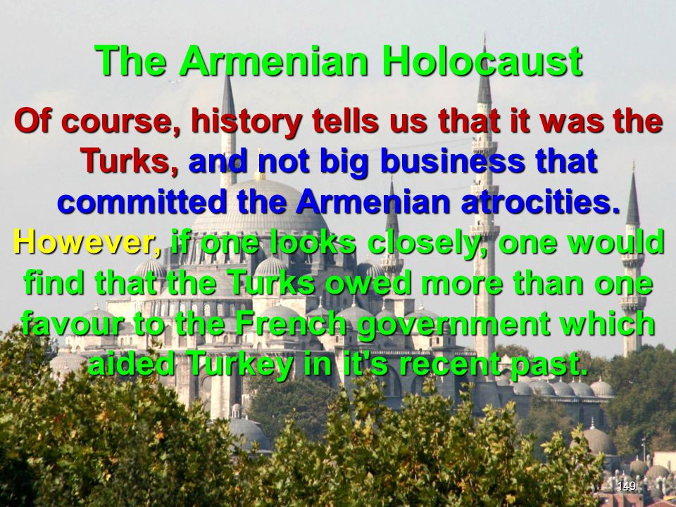 The Armenian Holocaust 150 A constant behind France s economic power was the French branch of the Rothschild family.