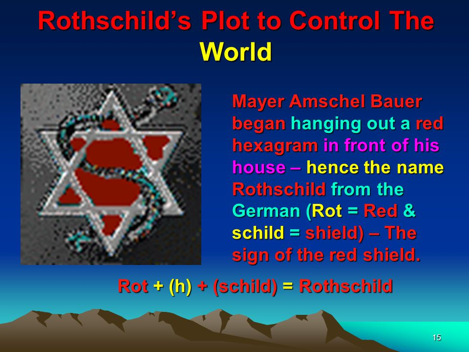 16 Gog Grovels To Achieve His Objectives The Rothschilds like the rest of their Canaanite viper race would go on their belly or grovel as foretold in Gen.