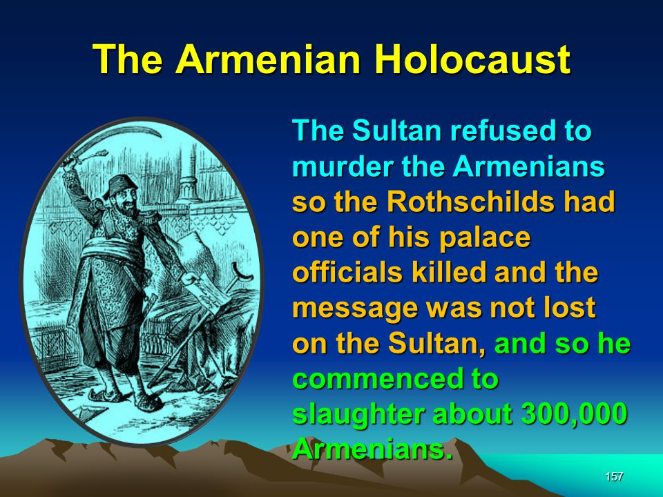 158 The Armenian Holocaust Enver Pasha Jamal Bey Djemal Pasha On April 24, 1915 the above Doenme Jew Young Turk leaders who had taken over the Ottoman Empire commenced the Genocide of the Armenians On April 24, 1915 the above Doenme Jew Young Turk leaders who had taken over the Ottoman Empire commenced the Genocide of the Armenians