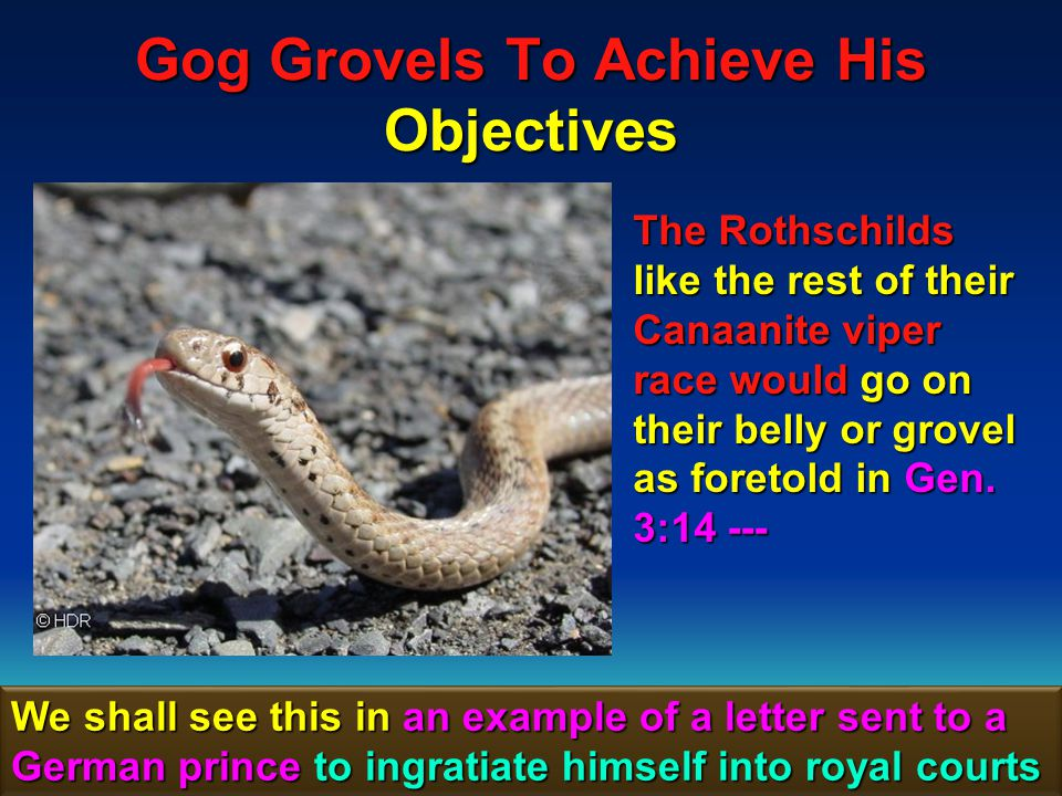 Gog Grovels To Achieve His Objectives 17 Gen.