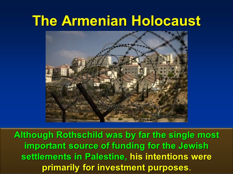 The Armenian Holocaust 162 It was slow steady growth that he looked forward to.