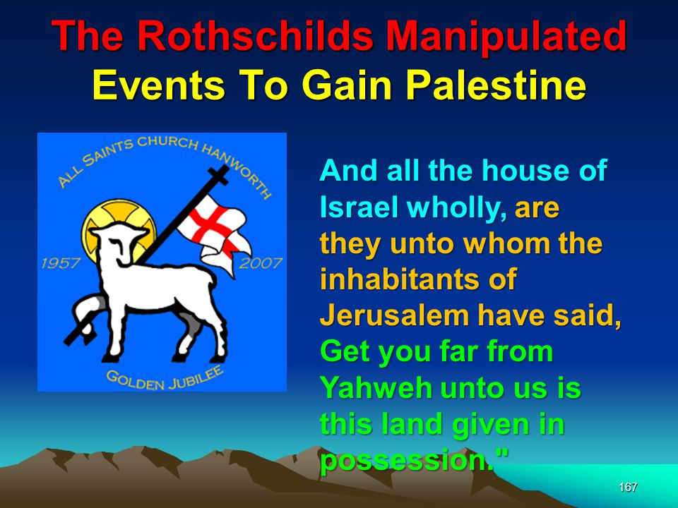 168 Flag of Gogs Stolen Real Estate In The Middle East The Margen David, 6 pointed star – the Seal of Solomon was not considered a Jewish symbol until the Rothschilds started using it.