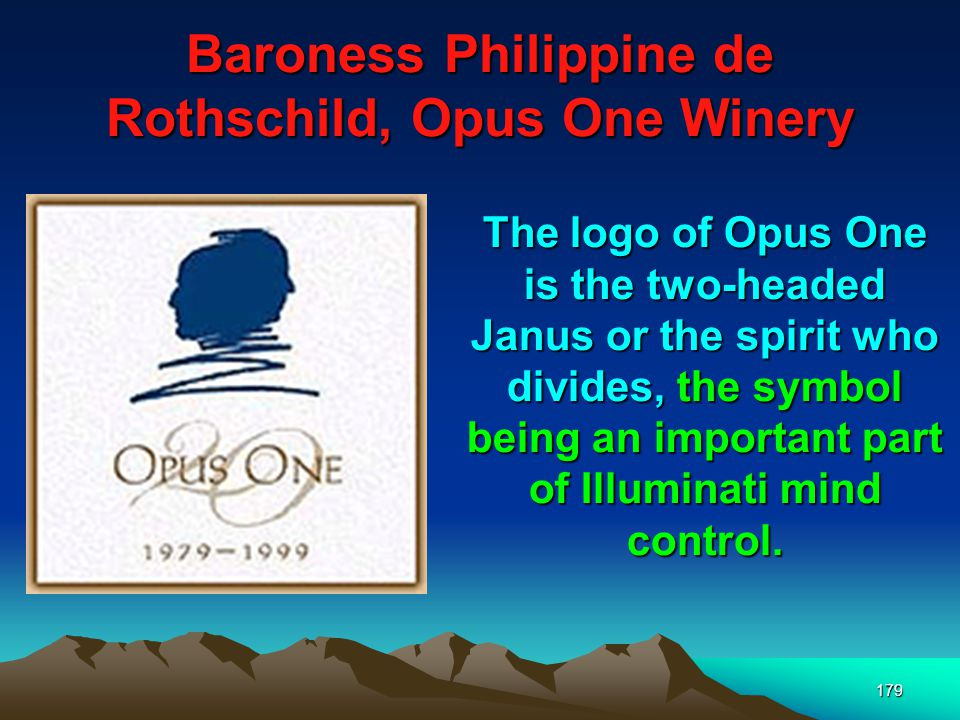 180 Baroness Philippine de Rothschild, Opus One Winery The opening announcement was low key and only select people and select International media types were invited.
