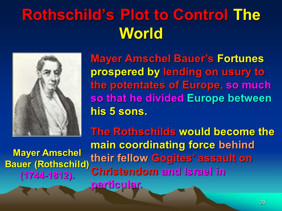 21 The Rothschilds = Rot (Red) Schild (Shield) Here we see Mayer Amschel Bauers 5 sons who would take control of Europe & eventually the world