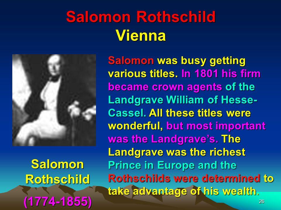 Salomon Rothschild Vienna 27 Salomon Rothschild (1774-1855 ) Salomon dropped dead.