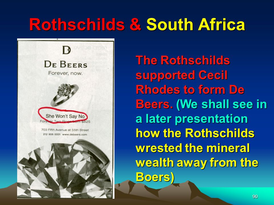 Rothschilds & South Africa 91 Cecil Rhodes Rhodes made 7 wills to set up a secret society modelled on the Jesuits and Masons to bring in the New World Order centred on Britain – The Rhodes Scholarships and the Round-Table assisted by the Fabians