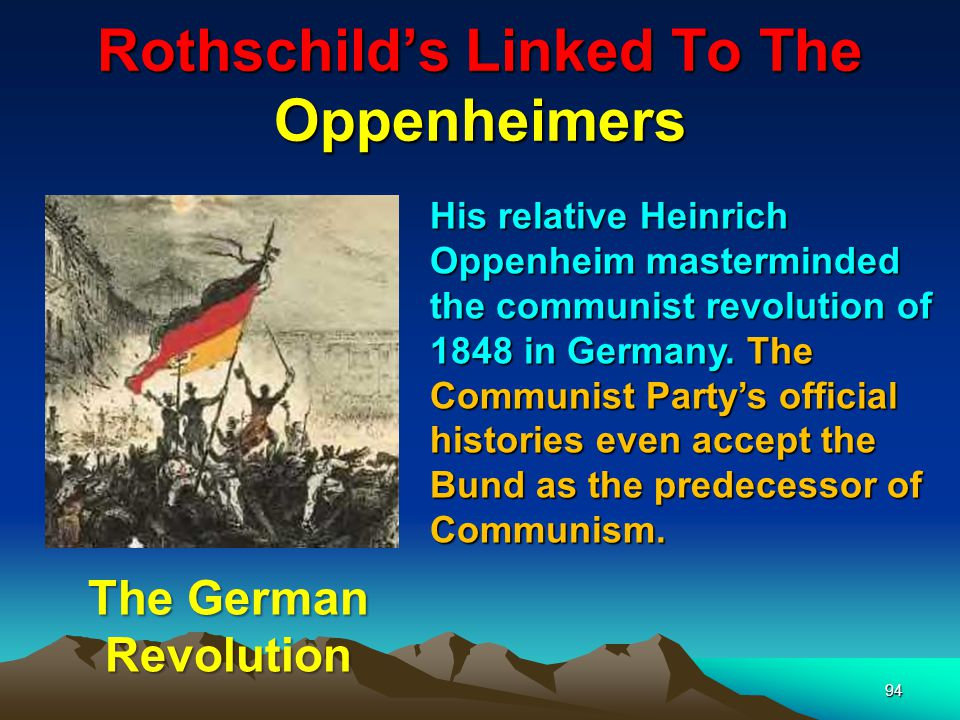 95 Rothschilds Linked To The Oppenheimers The Oppenheimers would become Rothschilds agents for controlling the mineral wealth of South Africa and would be the manipulators ……
