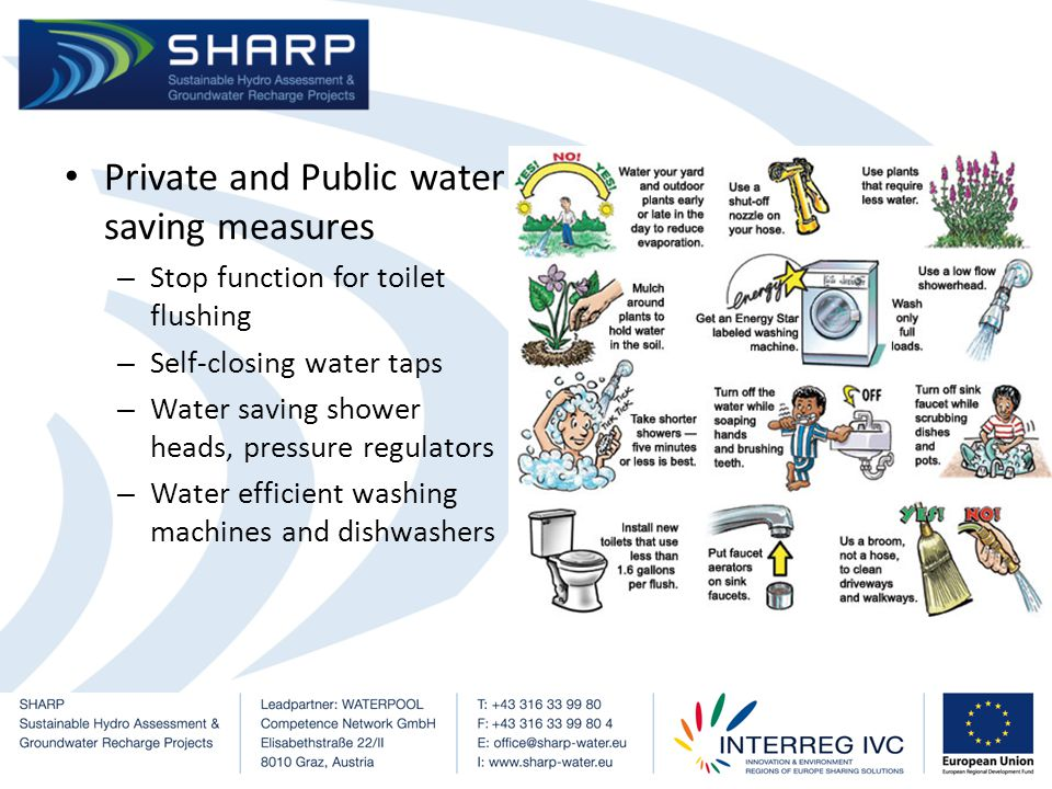 Rainwater Management – Private household rainwater can be used for irrigation and toilet flushing – Water conserving operations in agricultural and industrial sectors – Promote the collection of stormwater runoff through better water management infrastructure techniques