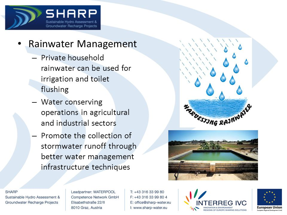 Obstacles encountered and how to tackle them Consumption patterns may be difficult to change – Public perception is very hard to change – Regular meetings organised with stakeholders to evaluate their current activities and advise them to adopt water saving techniques