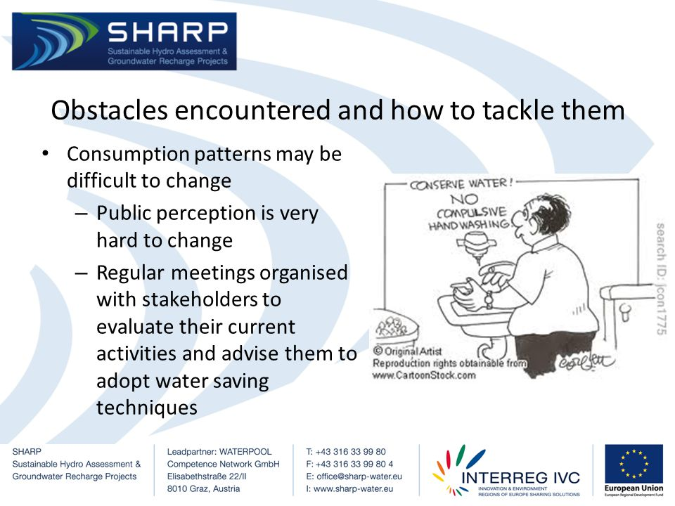 Lack of public awareness – Stakeholders participate in information meetings, conferences, and onsite sessions on the benefits of using specific techniques to save water quantity – Informative documentation to the public should be made available promoting the techniques to save water quantity in each economic sector