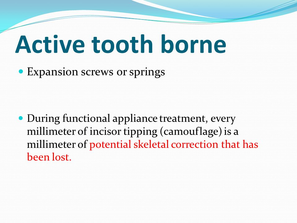 Headgear tubes can be incorporated into any tooth borne functional appliance so that additional distal and vertical force can be applied with a face bow and head cap.
