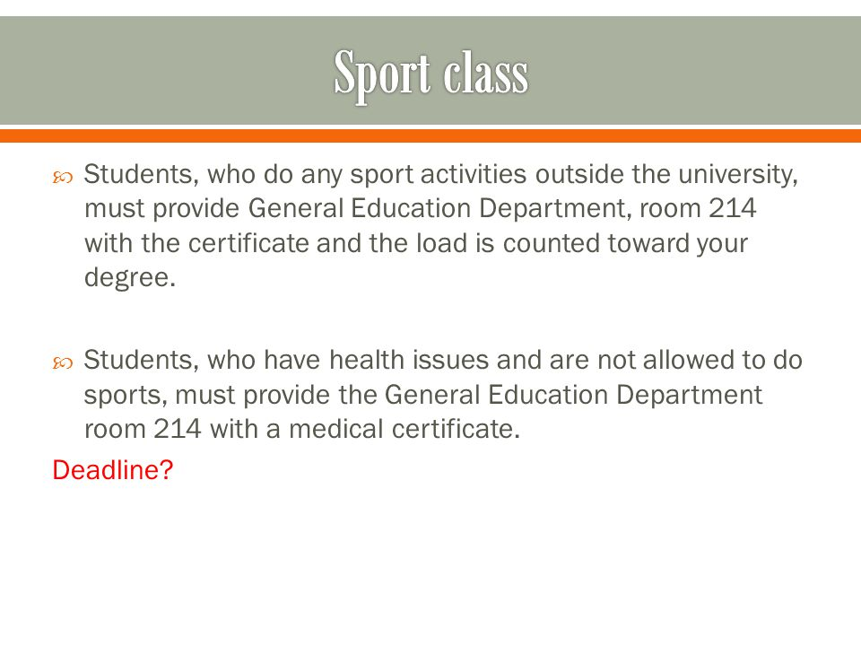 At your sophomore year, you will have a list of sport choices.