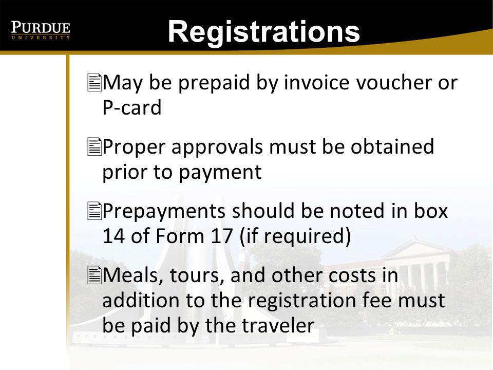 Registrations: Individual Membership Dues Are Reimbursable if Under $500 http://www.purdue.edu/business/account/BPM/Memb ership_Listing/dirpymt.html