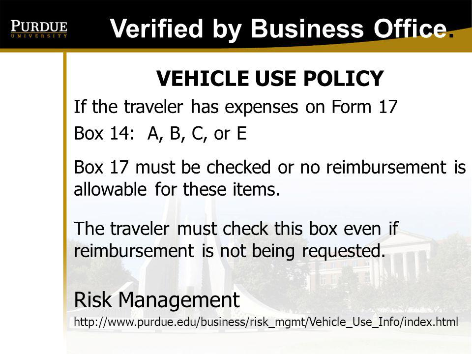 TRAVEL WARNINGS If there is a travel warning for the country of business location, the Form 17 must be routed to Dean of International Programs for additional approval on Line 21.