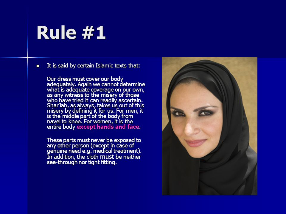 Rule #2 Our dress should provide adornment.It should provide for decent appearance.