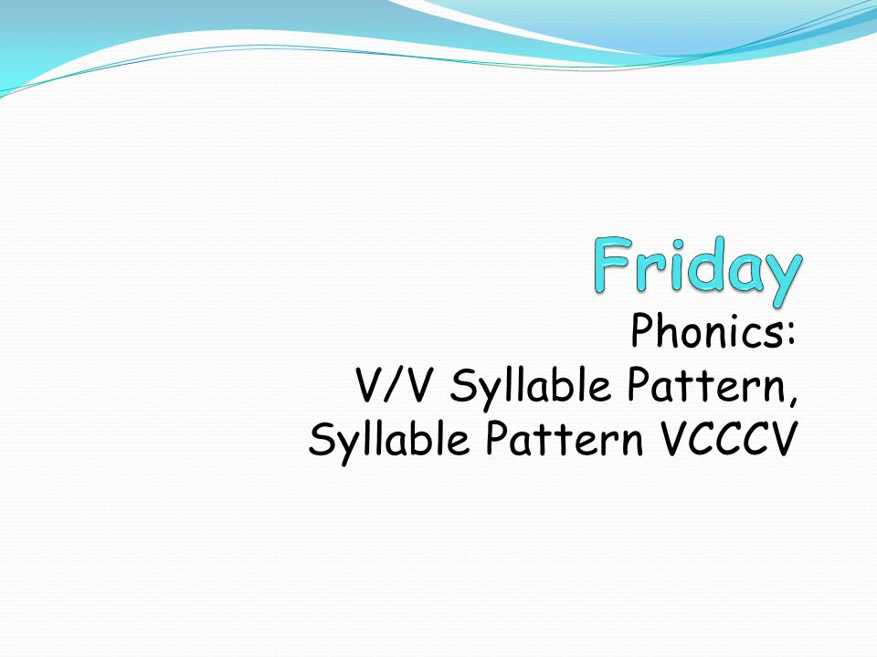 V/V Syllable Pattern Two vowels that appear in the same syllable often stand for one sound.