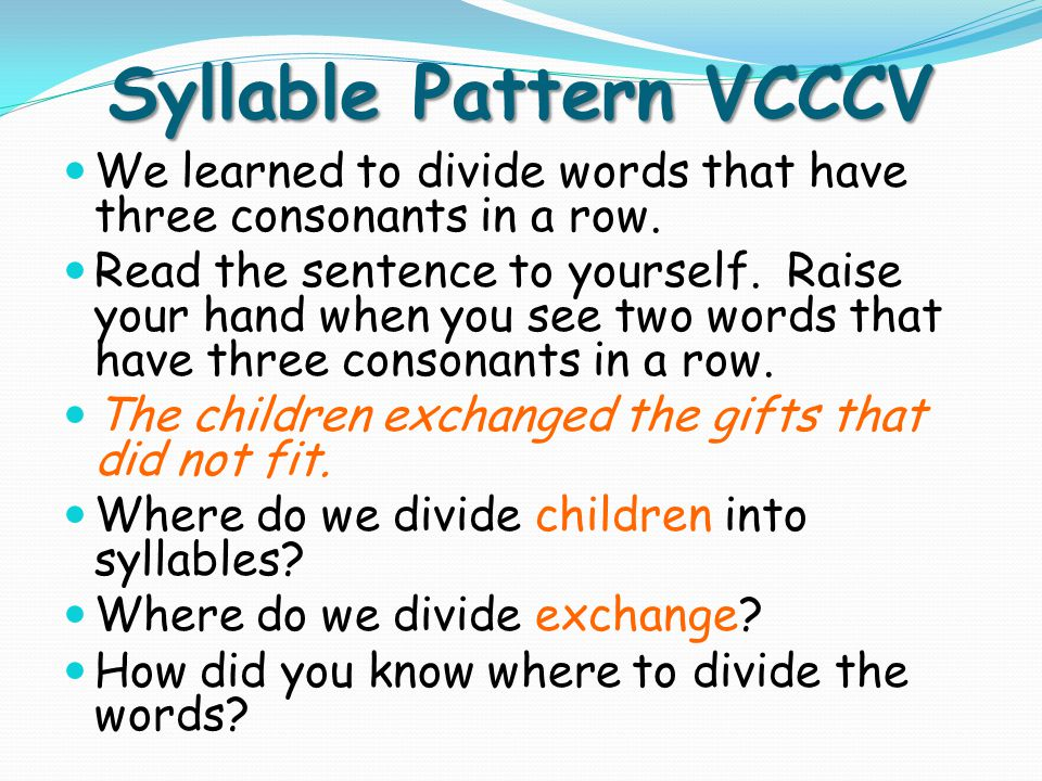 Syllable Pattern VCCCV Read the sentence to yourself.