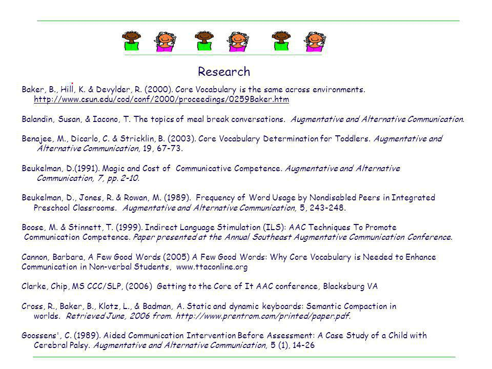 Research Stubbs, M.(1986). Language Development, Lexical Competence and Nuclear Vocabulary.