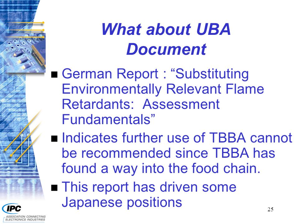 26 BSEF Comments to UBA Document n BSEF – organization of manufacturers of brominated products.