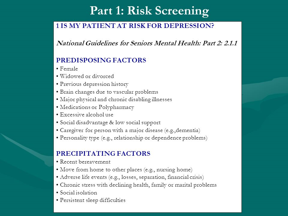 2 RECOMMENDED ASSESSMENT OPTIONS National Guidelines for Seniors Mental Health: Part 2: 2.1.2 A structured interview using one of the following tools: TOOLS DEVELOPED TO REFLECT DEPRESSION OLDER ADULTS WITH AVAILABLE WEBSITES In general medical practice, nursing/residential homes or inpatient settings SIG E CAPS- (http://webmedia.unmc.edu/intmed/geriatics/reynolds/pearlcards/depression/depressionindex.htm) The Geriatric Depression Scale (http://www.stanford.edu/~yesavage/GDS.html) Brief Assessment Schedule for the Elderly (BASDEC) (http://www.medalreg.com/www/sheets/ch18/depression%20Koenig%20scale.xls) In community surveys Center for Epidemiological Studies – Depression Scale The Geriatric Mental State Schedule (GMSS) For depression in the presence of dementia or significant cognitive difficulties The Cornell Scale for Depression in Dementia (http://www.emoryhealthcare.org/departments/fuqua/CornellScale.pdf )