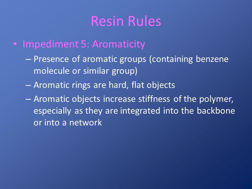 a) Aromatic group (benzene) b) Polystyrene (pendant aromatic) c) Epoxy (aromatic backbone) d) Phenolic (aromatic network) H H H H H H Aromatic molecules