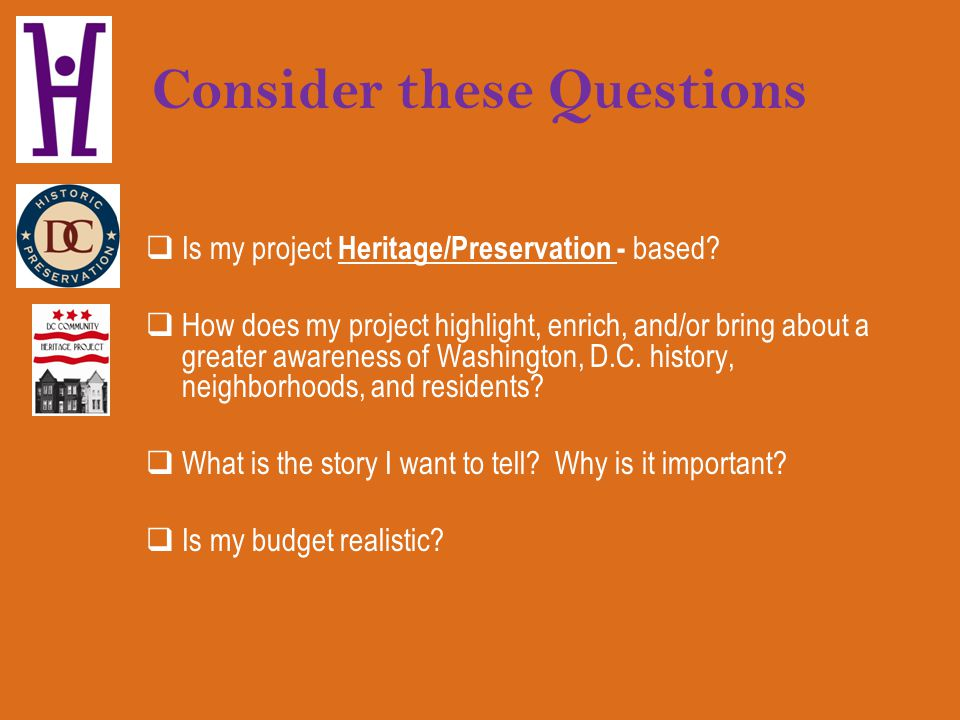 Consider these Questions What can be accomplished with the funds I receive from the DCCHP.