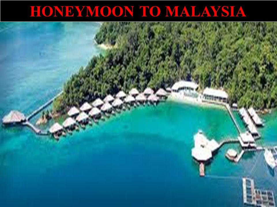 HONEYMOON TO MALAYSIA