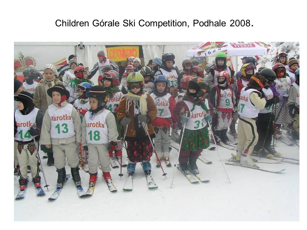Górale Beauty Contest, organized since 2002 by local branch of Górale Alliance :Związek Podhalan.